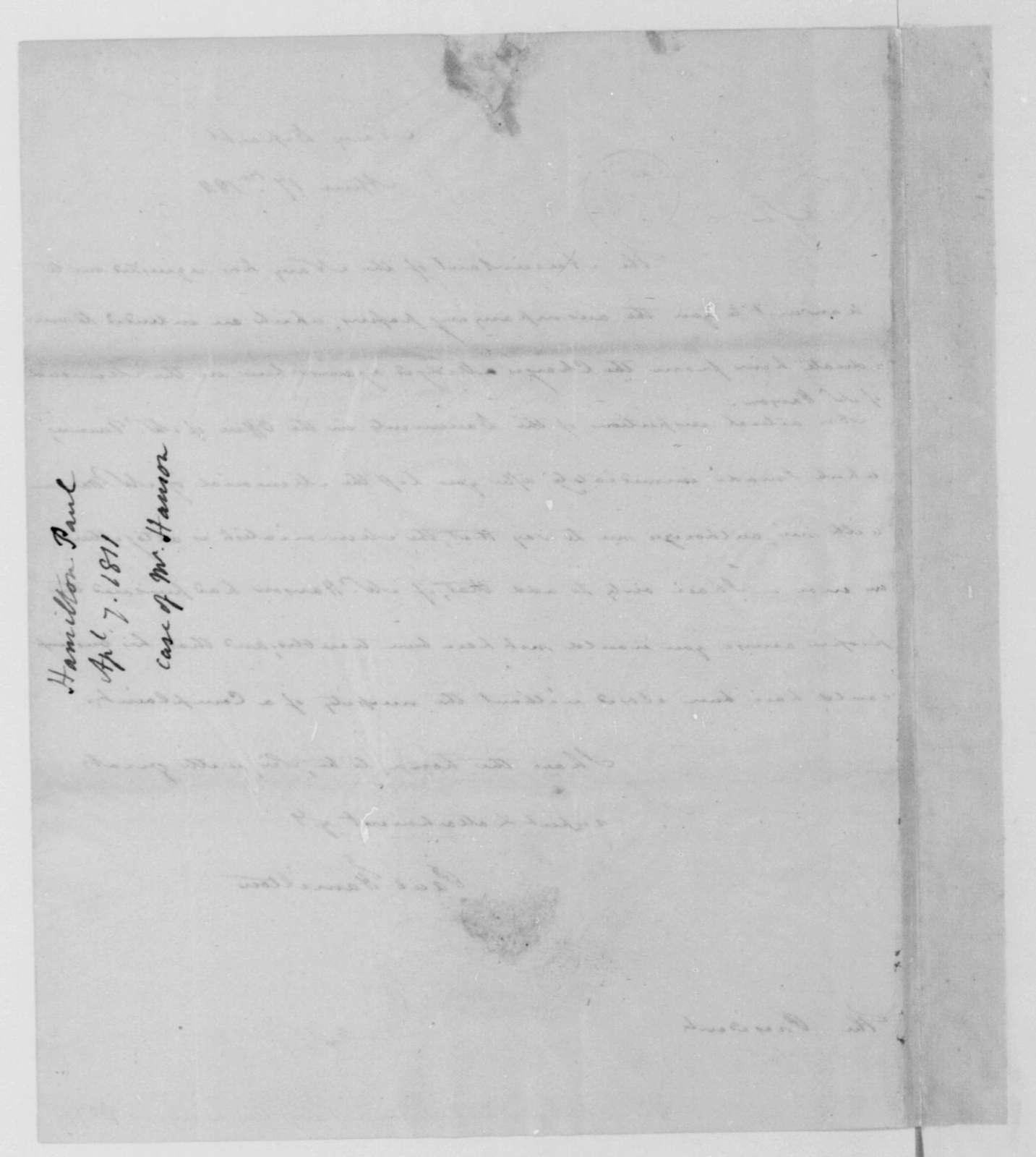 Paul Hamilton to James Madison, April 17, 1811.