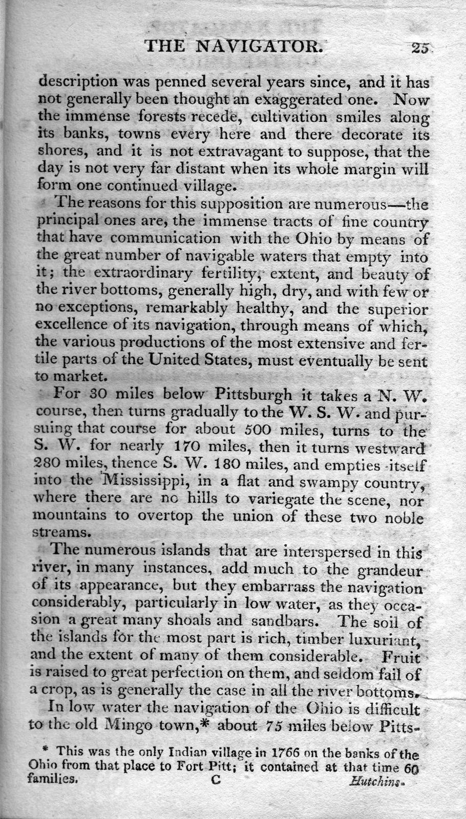 The navigator : containing directions for navigating the Monongahela, Allegheny, Ohio, and Mississippi rivers ; with an ample account of these much admired waters, from the head of the former to the mouth of the latter ; and a concise description of their towns, villages, harbours, settlements, &c. with accurate maps of the Ohio and Mississippi ; to which is added, an appendix ...