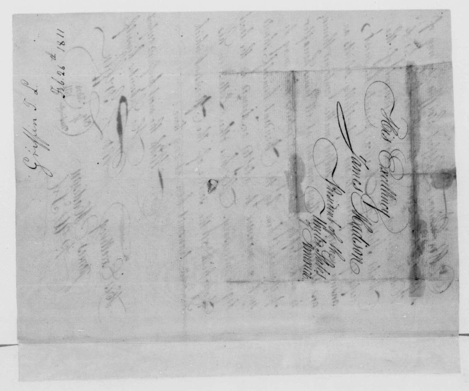 Thomas L. Griffin to James Madison, February 26, 1811.