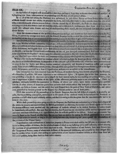Washington City, Feb. 27, 1811. Dear Sir. As the session of congress will terminate in a few days, perhaps it is my duty to devote a few of the last moments of it, in giving you some information of its proceedings and the state of our publick af