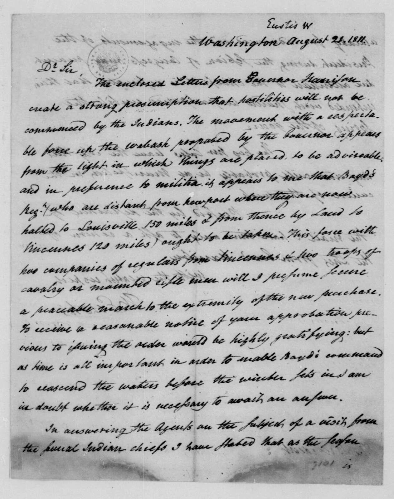 William Eustis to James Madison, August 21, 1811.