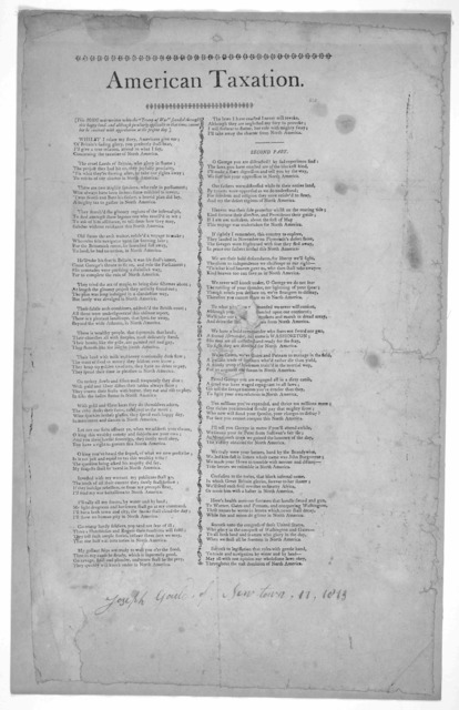 "American taxation. This song was written when the ""Trump of war"" sounded through this happy land, and although peculiarly applicable to that time, cannot but be received with approbation at the present day. [36 stanzas printed in two columns] [1"