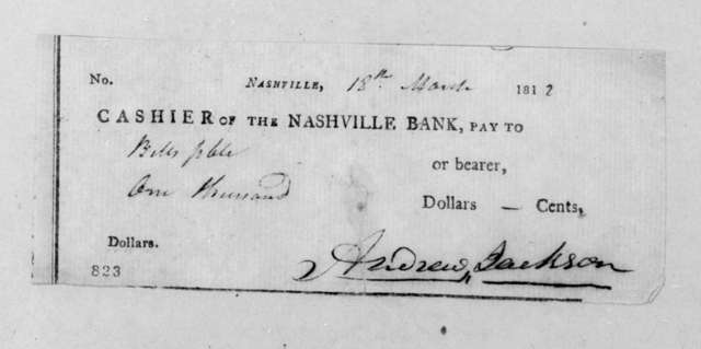 Andrew Jackson to The Nashville Bank, March 18, 1812