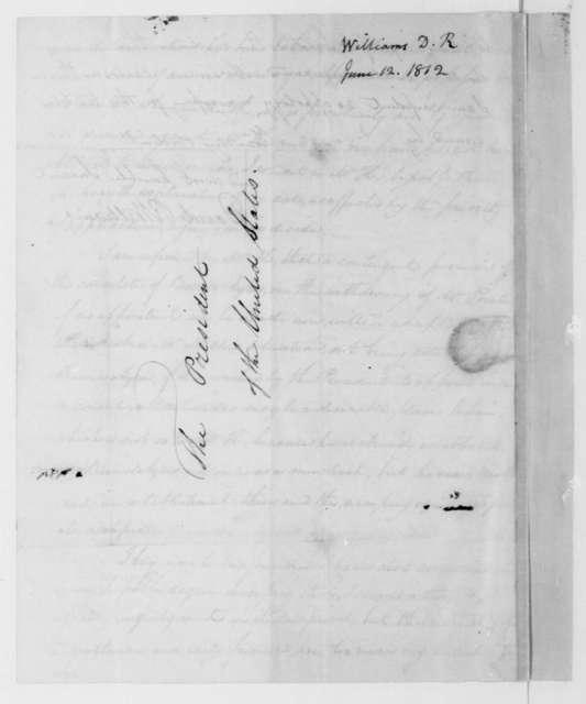 David R. Williams to James Madison, June 12, 1812.