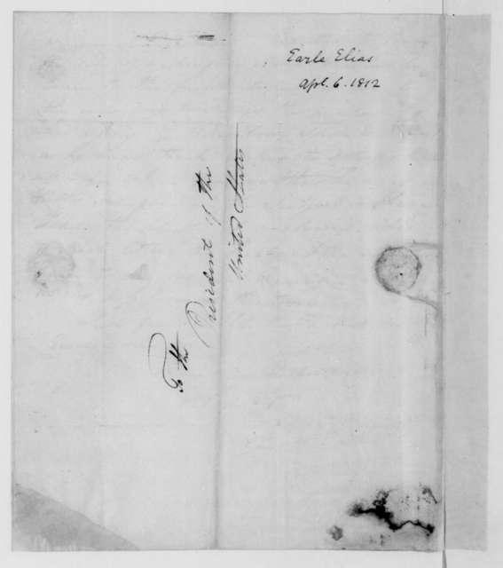 Elias Earle to James Madison, April 6, 1812.