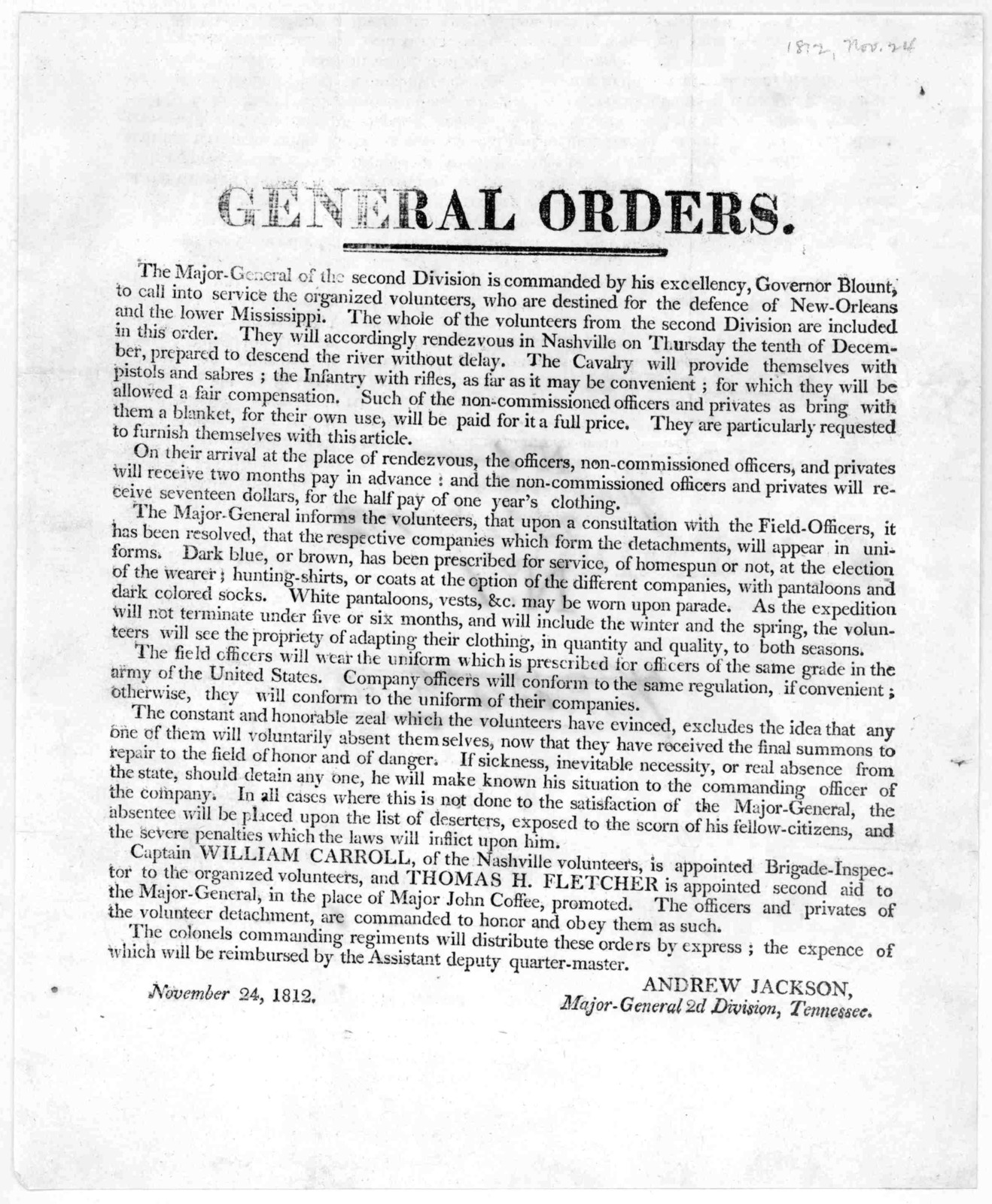 General orders .... Andrew Jackson. Major-General 2d Division, Tennessee. November 24, 1812.