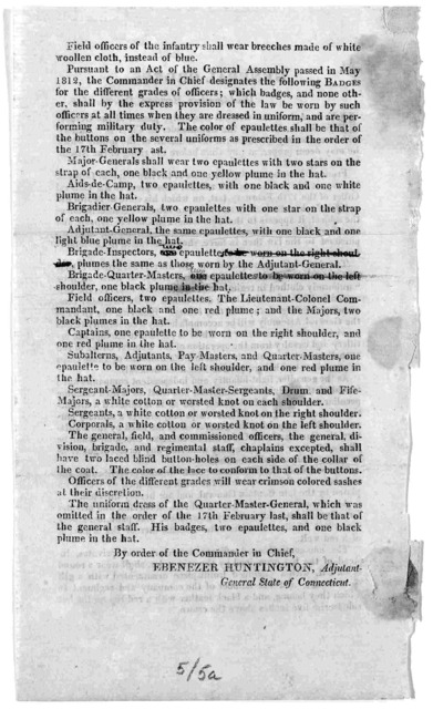 General orders. Headquarters. Hartford Dec. 31, 1812. [regarding alterations in uniforms] ... By order of the Commander in Chief, Ebenezer Huntington, Adjutant General State of Connecticut.