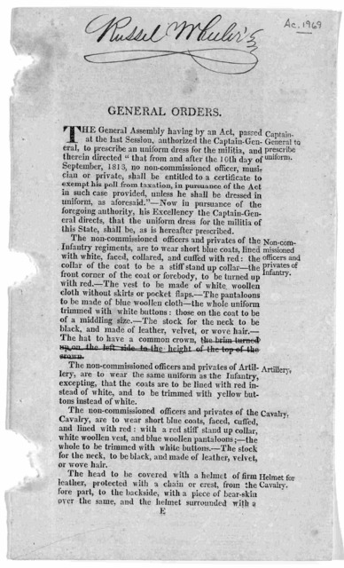 General orders. The General Assembly having by an act, passed at the last session, authorized the Captain General, to prescribe an uniform dress for the militia ... that the uniform dress for the militia of this state shall be as is hereafter pr