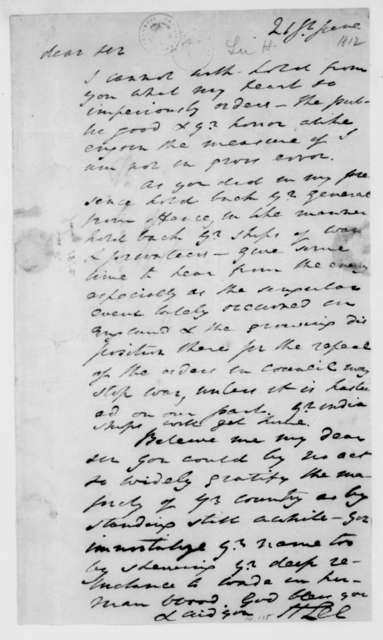 Henry Lee to James Madison, June, 1812.
