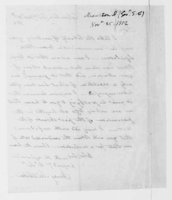 Henry Middleton to James Madison, November 25, 1812.