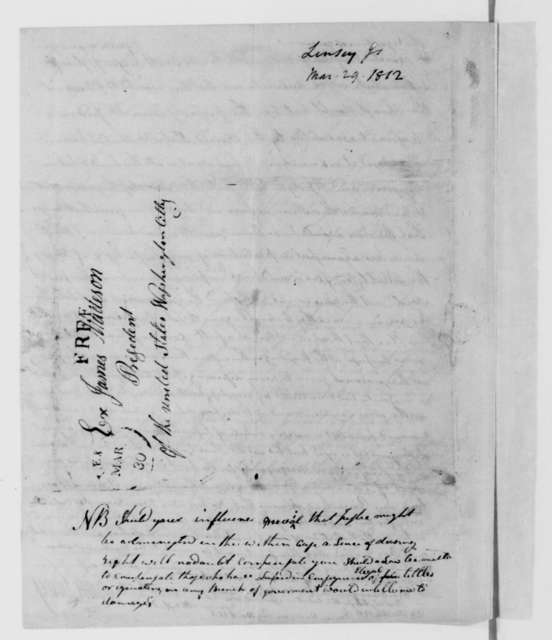 James Linsey to James Madison, March 29, 1812.