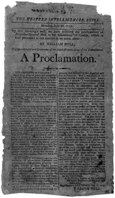 The Western Intelligencer, Extra. Monday, July 20, 1812. By this morning's mail, we have received the proclamation of Brigadier-General Hull, to the inhabitants of Canada, which is here presented to our readers in an extra sheet: By William Hull