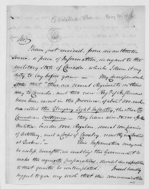 Thomas Cadwalader to James Madison, May 30, 1812.