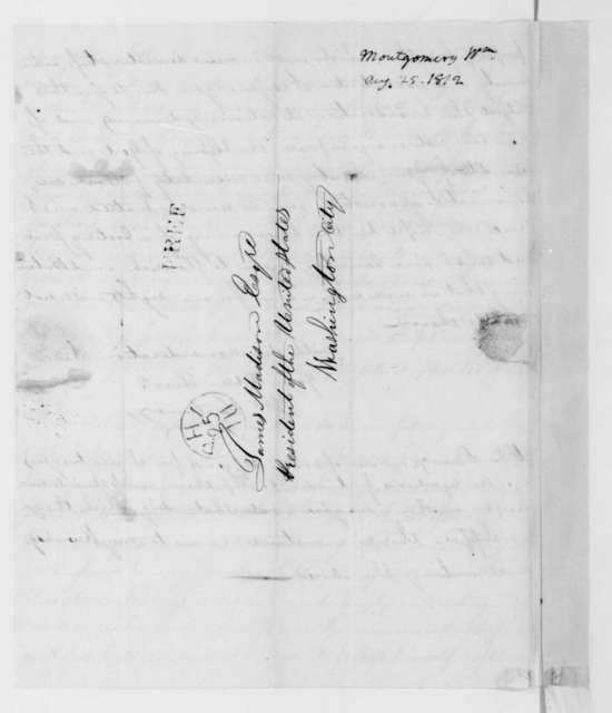 William Montgomery to James Madison, August 25, 1812.