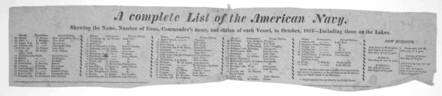 A complete list of the American navy. showing the name, number of guns, commander's name, and station of each vessel, to October, 1813- Including those on the lakes. [1813].