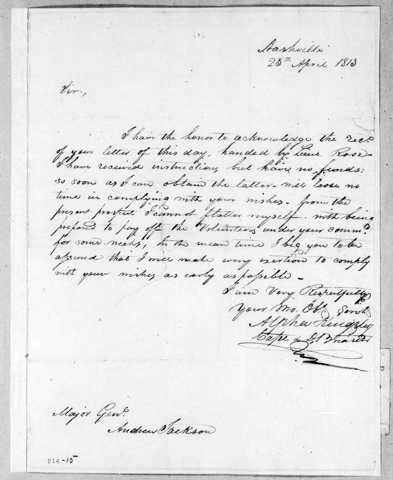 Alpha Kingsley to Andrew Jackson, April 25, 1813