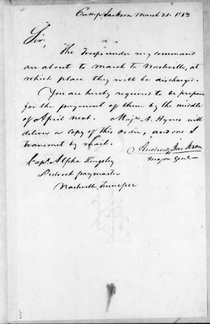 Andrew Jackson to Alpha Kingsley, March 21, 1813