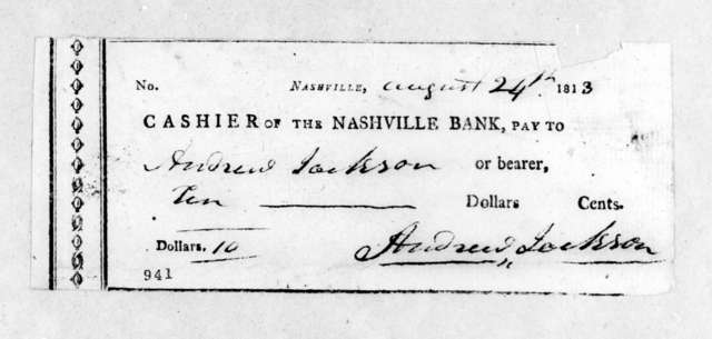 Andrew Jackson to Nashville Bank, August 24, 1813