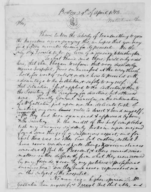 Benjamin Waterhouse to James Madison, April 29, 1813. Includes resume and note regarding Henry Dearborn.