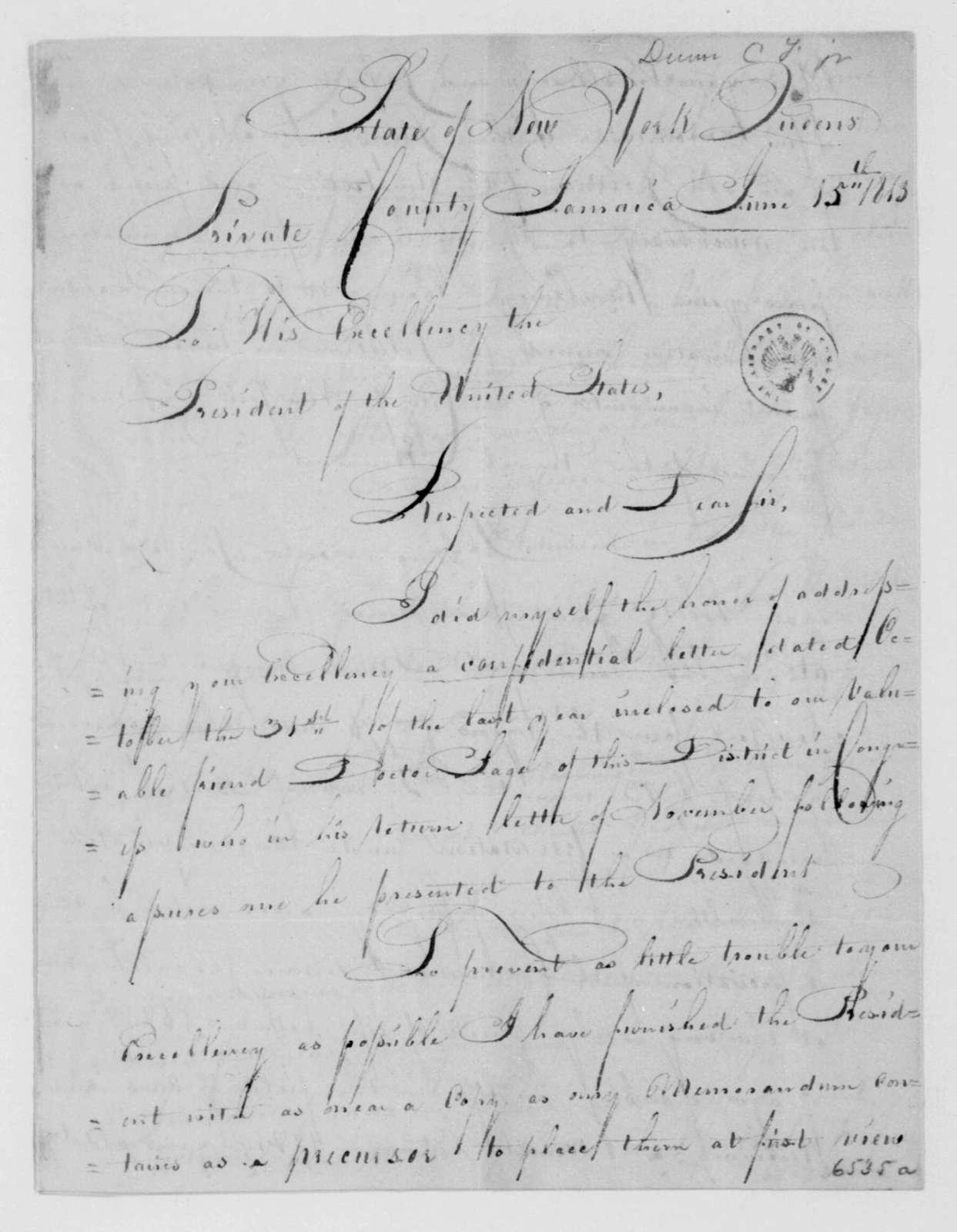 C. Dunn to James Madison, June 15, 1813.