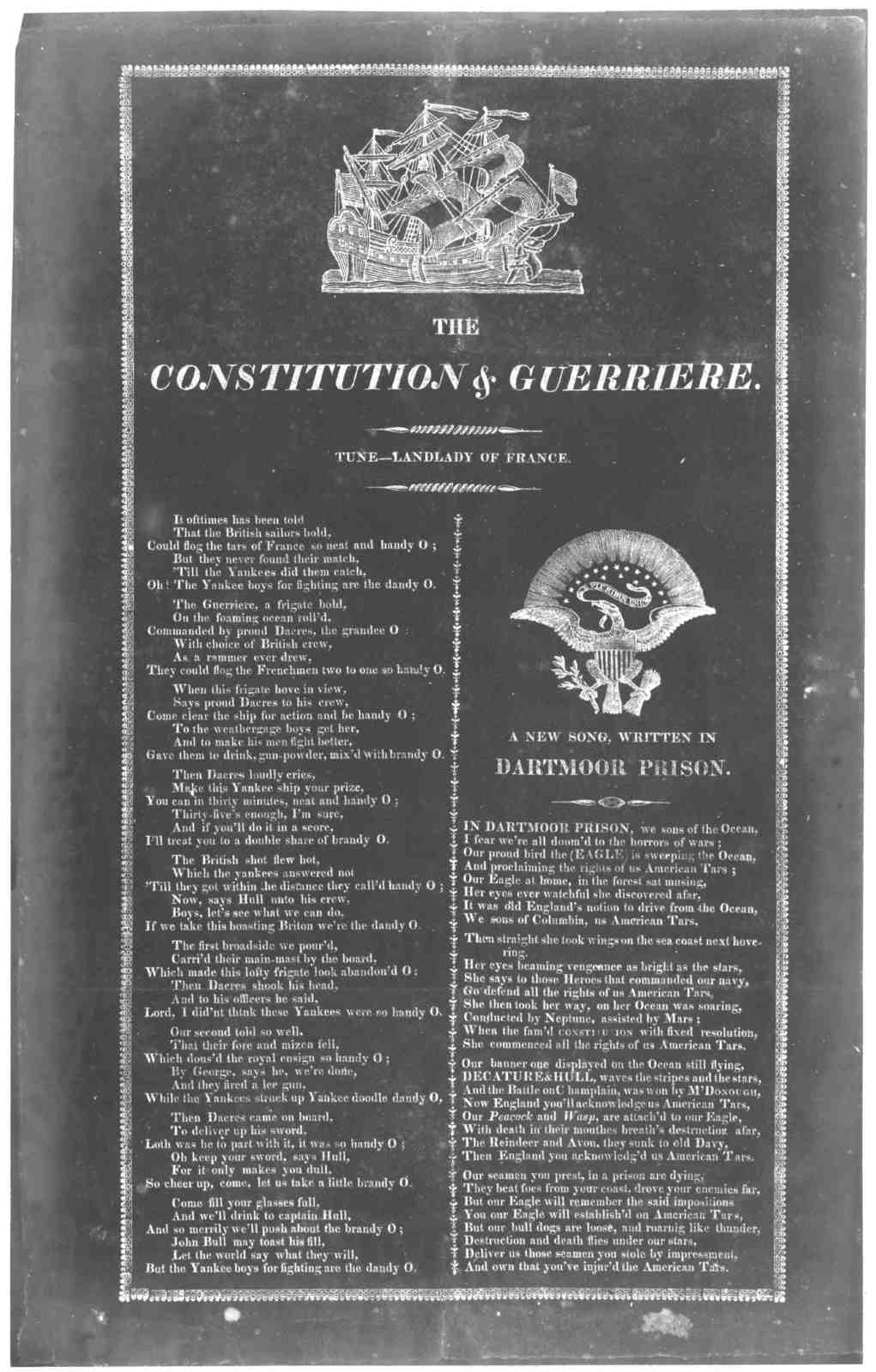 [Cut of ship] The constitution & Guerriere. Tune. - Landlady of France. [Followed by A new song, written in Dartmoor prison. [1813].