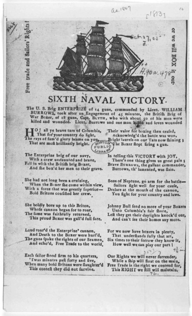 [Cut] Sixth naval victory. The U. S. Brig. Enterprize of 14 guns, commanded by Lieut. William Burrows, took after an engagement of 45 minutes, the British Brig of War Boxer, of 18 guns, Capt. Bluth, who with about 50 of his men were killed and w