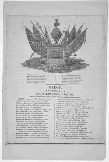 Elegy, in remembrance of James Lawrence, Esquire: (Late commander of the United States Frigate Chesapeake.) [1813].