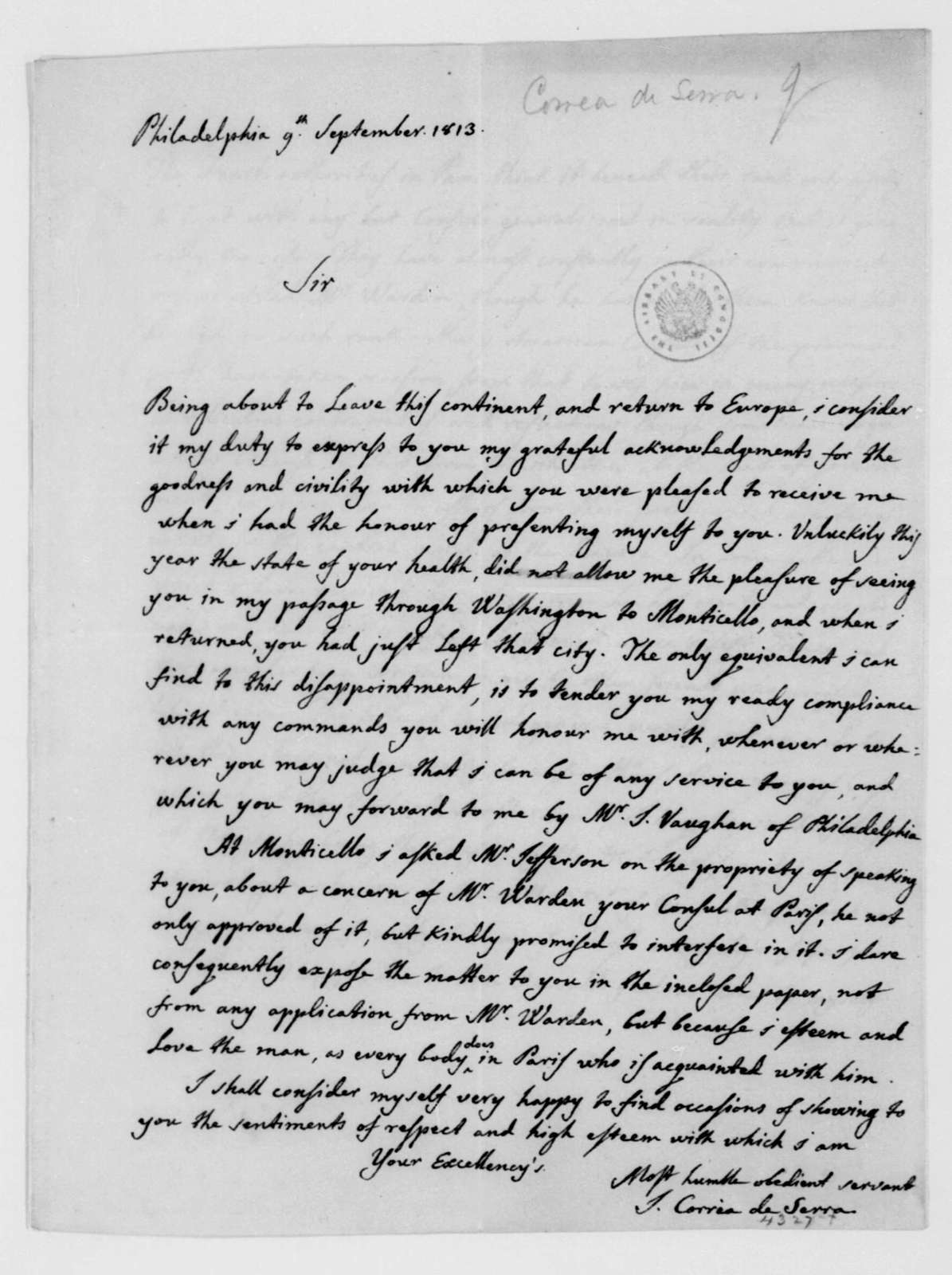 J. Correa de Serra to James Madison, September 9, 1813. Includes note to Consul in France.