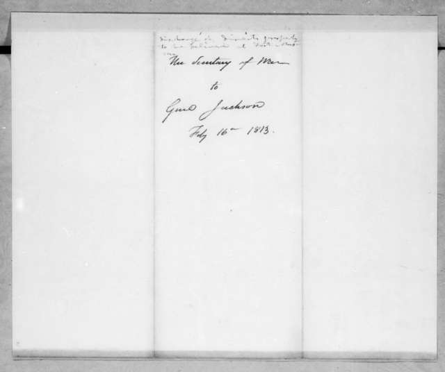 John Armstrong to Andrew Jackson, February 16, 1813