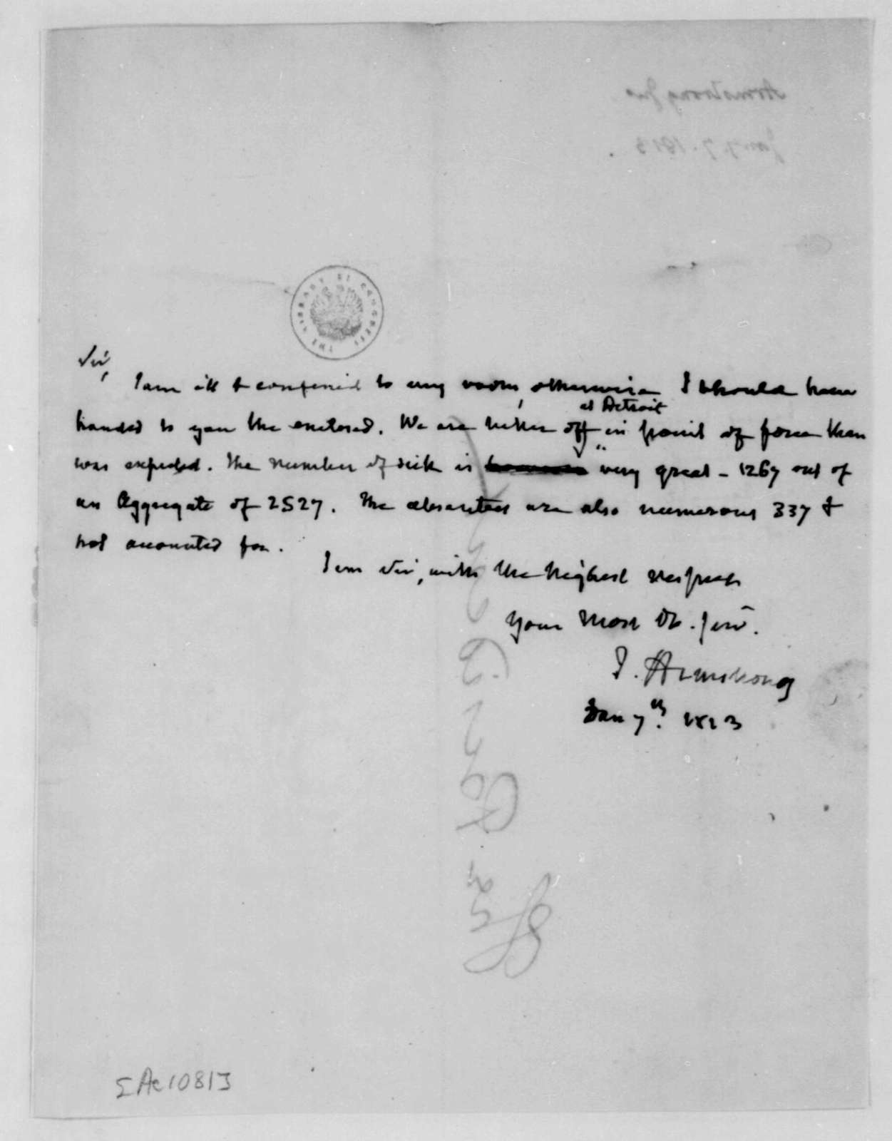 John Armstrong to James Madison, January 7, 1813.