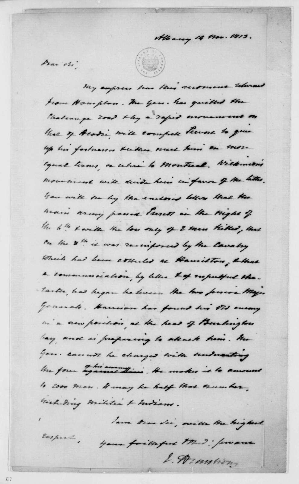 John Armstrong to James Madison, November 14, 1813.