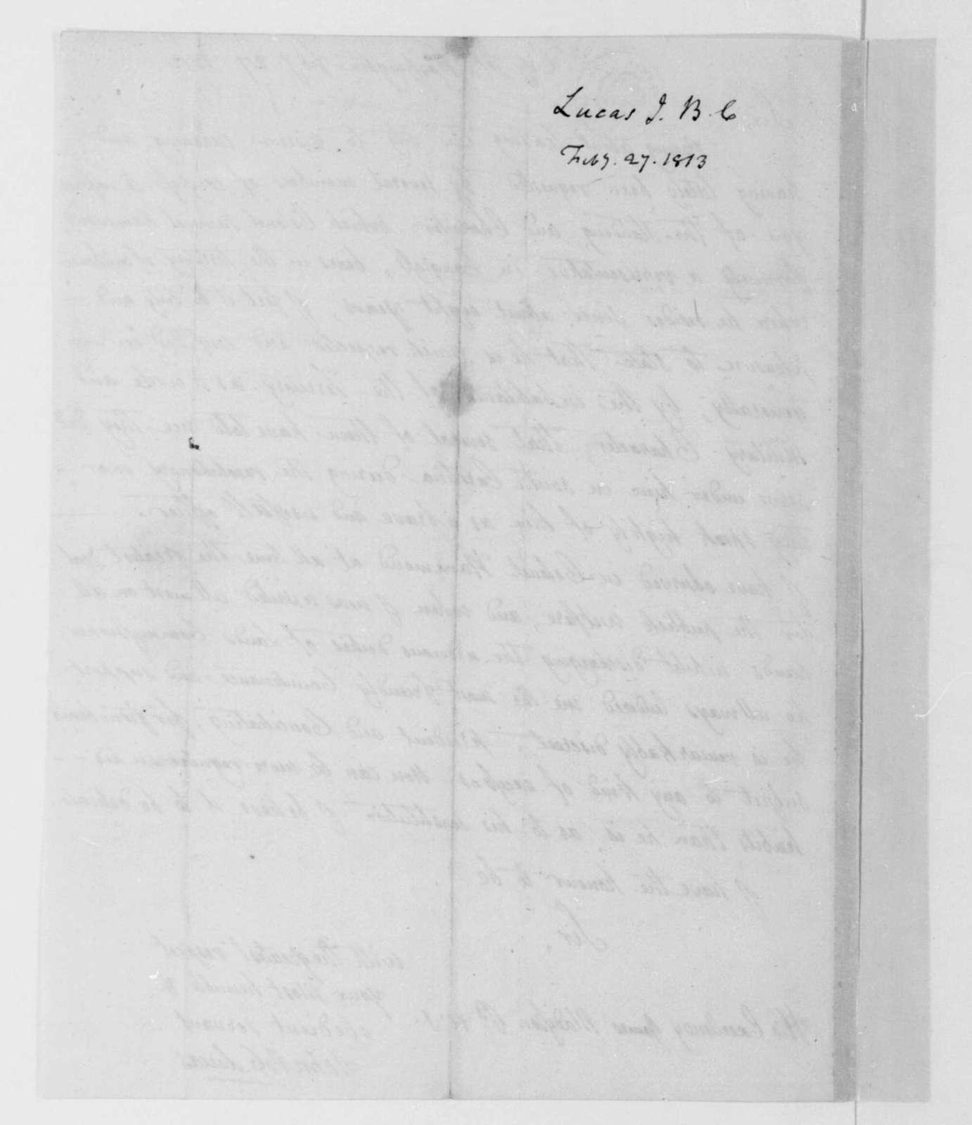 John B. C. Lucas to James Madison, February 27, 1813.
