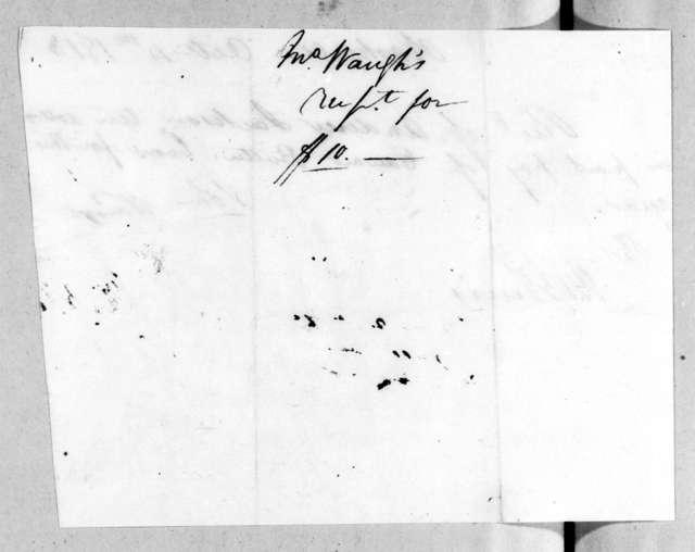 John Waugh to Edward George Washington Butler, October 4, 1813