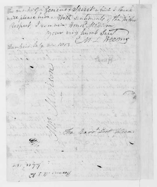 M. L. Weems to Dolley Payne Madison, July 22, 1813.
