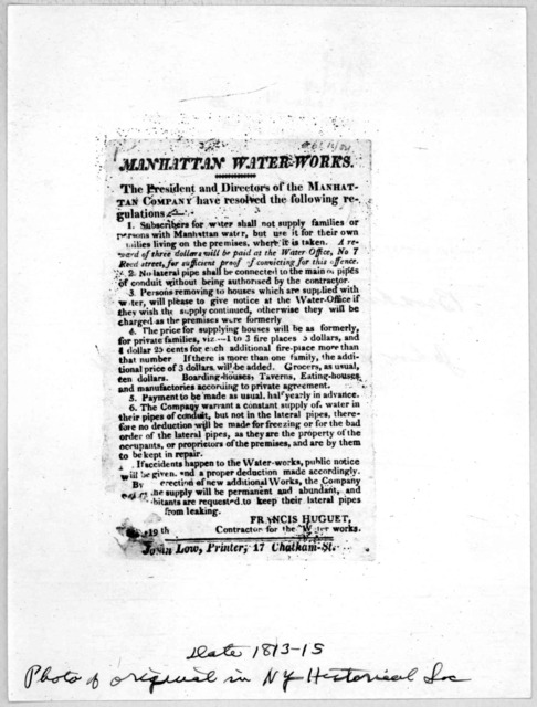 Manhattan water-works. The President and directors of the Manhattan company have resolved the following regulation ... [New York] John Low, printer, 17 Chatham-St. [1813-15].