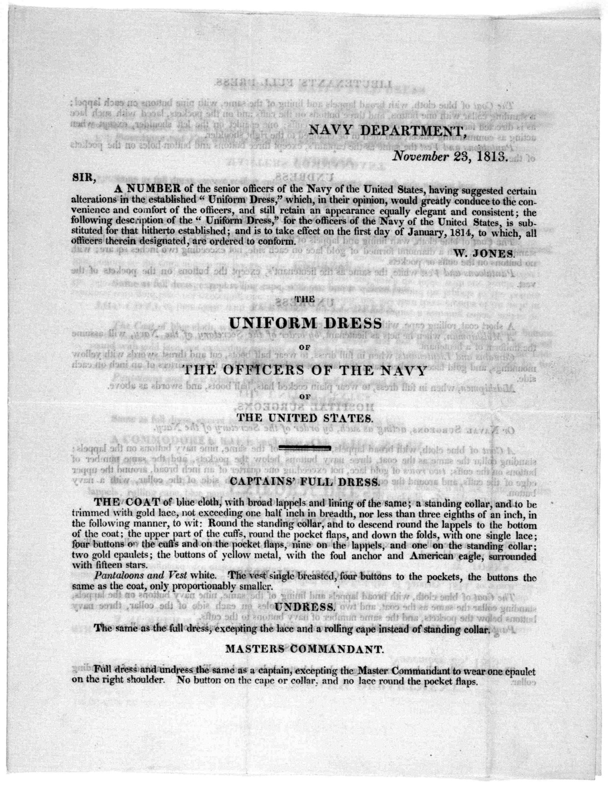 """Navy Department. November 23, 1813. Sir A number of the senior officers of the Navy of the United States having suggested certain alterations in the established """"Uniform dress,"""" ... the following description of the """"Uniform dress"""" ... is to take"""