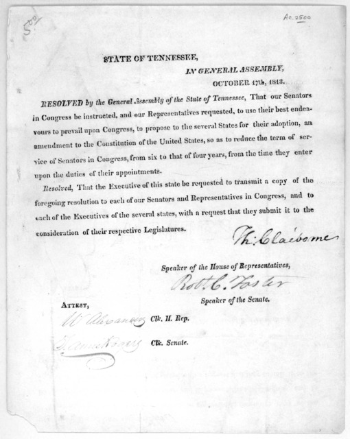 State of Tennessee, In General assembly, October 17th, 1813. Resolved by the General Assembly of the state of Tennessee, that our Senators in Congress be instructed, and our representatives requested to use their best endeavors to prevail upon C