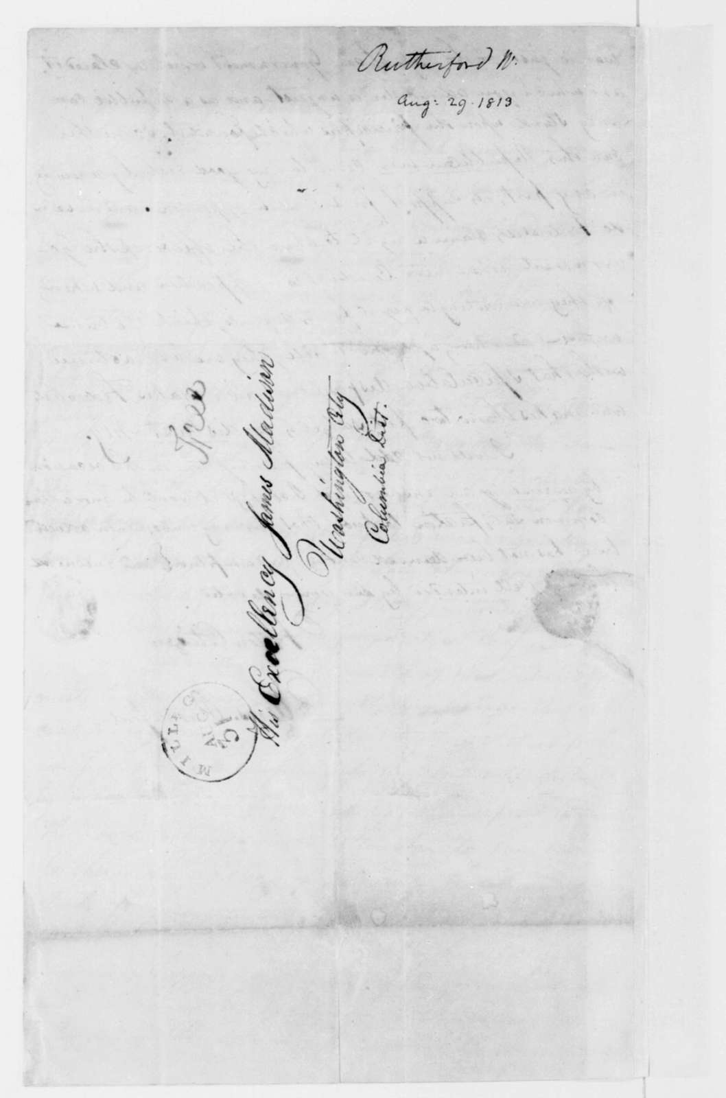 W. Rutherford to James Madison, August 29, 1813.