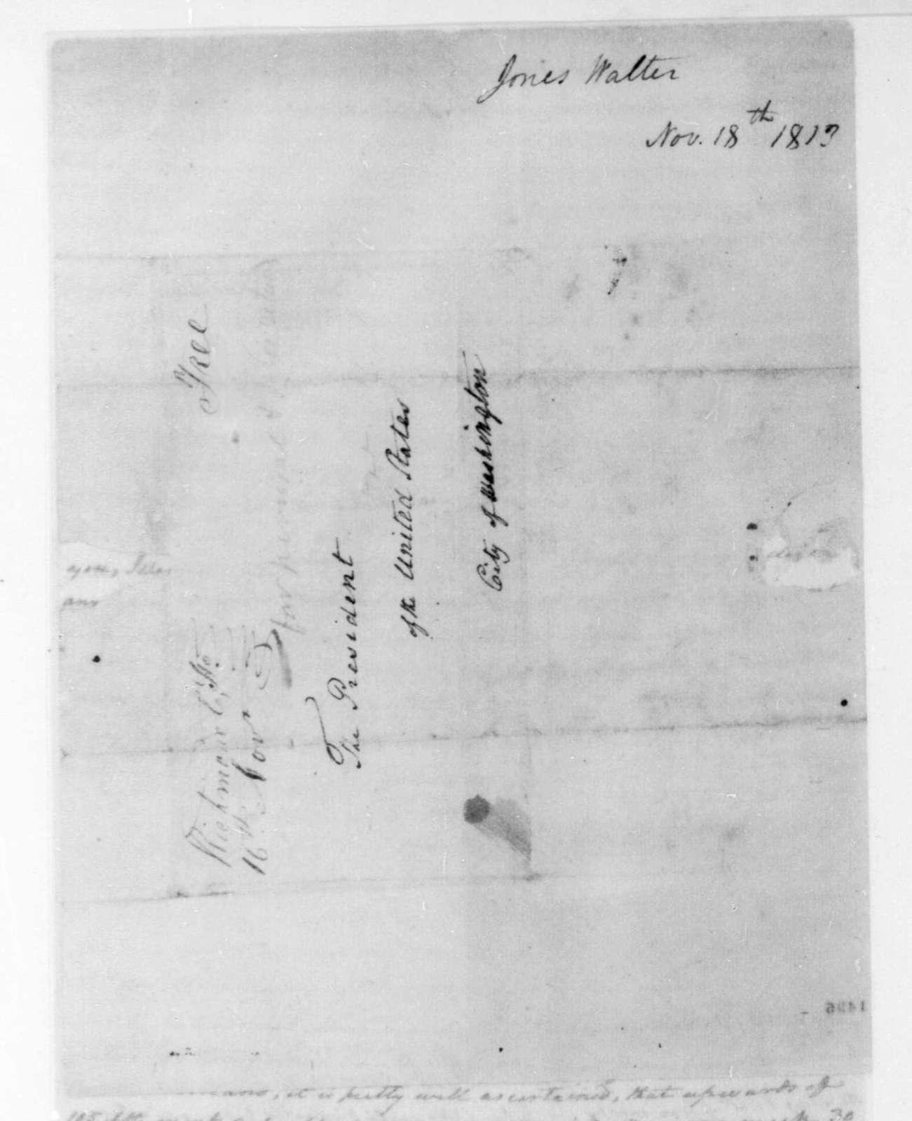 Walter Jones to James Madison, November 8, 1813.