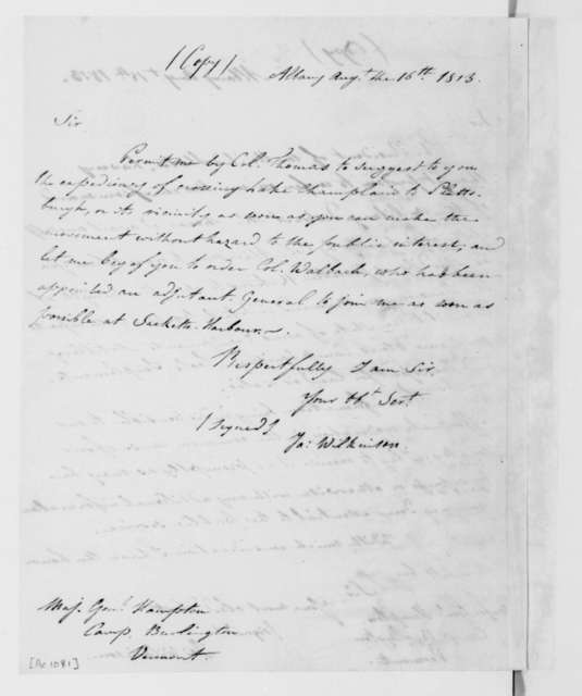 Wilkinson to W. Hampton, August 16, 1813. On Verso Wilkinson Aug. 15, 1813 letter.