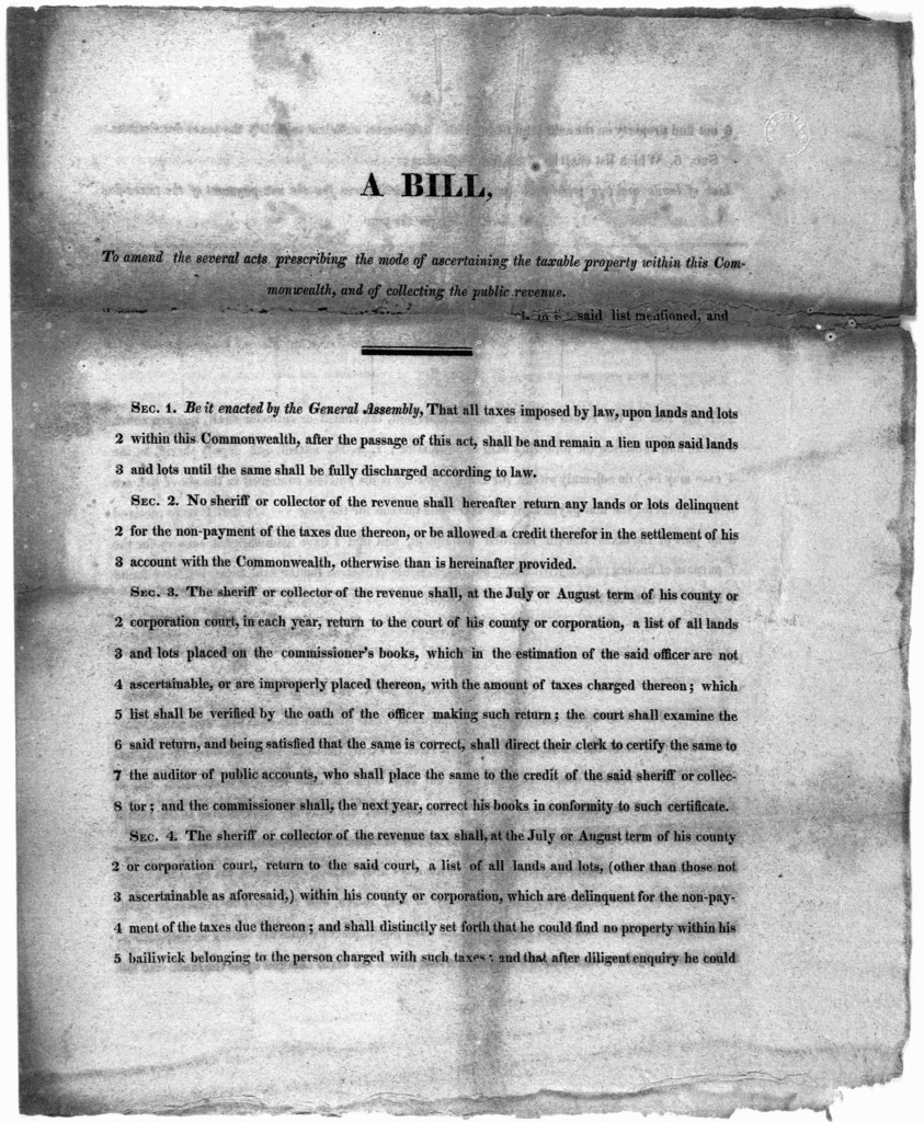 A bill, to amend the several acts prescribing the mode of ascertaining the taxable property within this Commonwealth, and of collecting the public revenue. [Richmond, 1814].