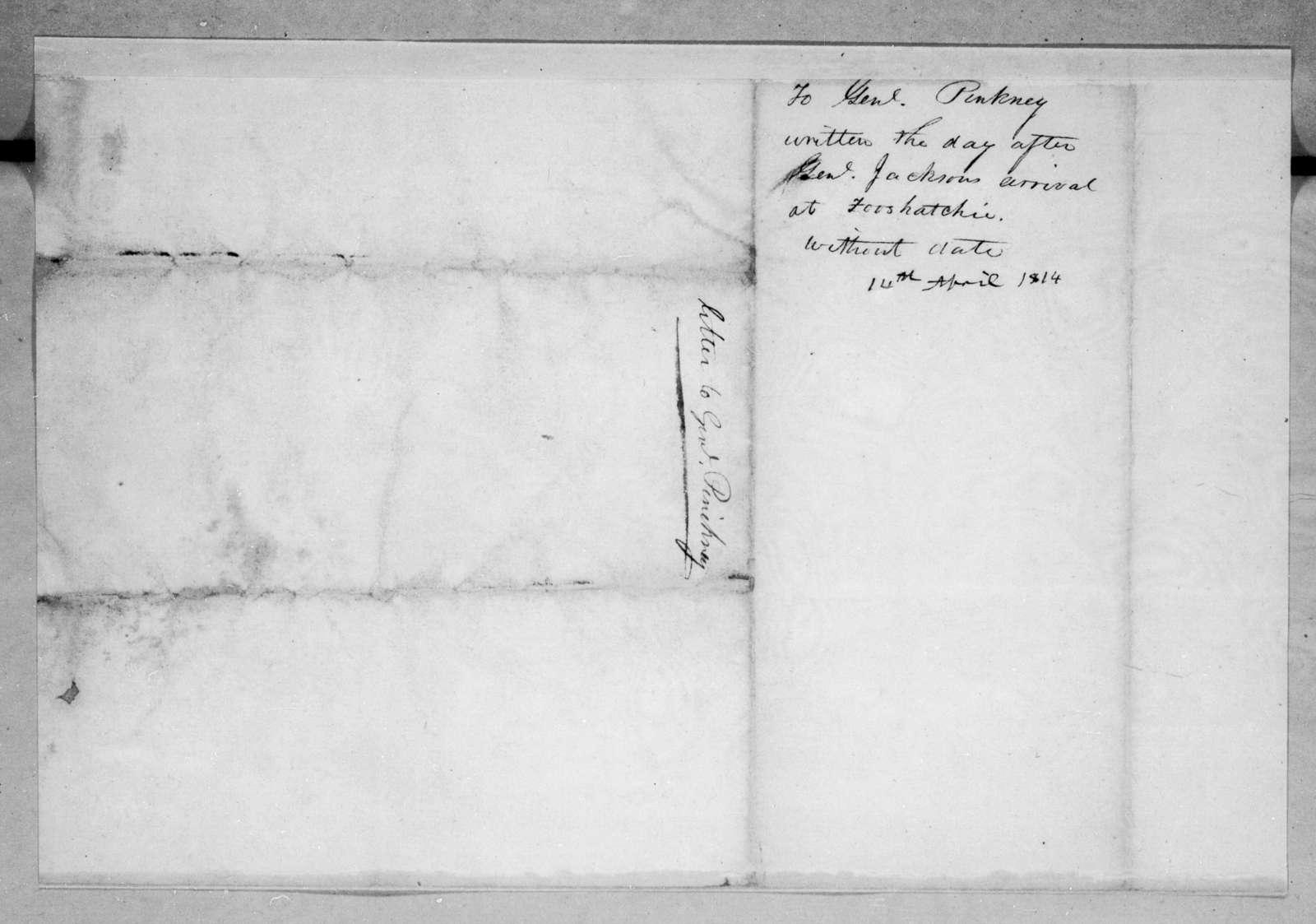 Andrew Jackson to Thomas Pinckney, April 14, 1814