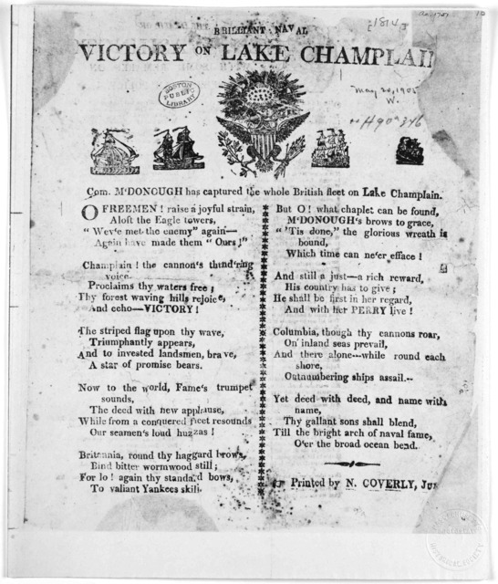 Brillant naval victory [Cuts] Com. M'Donough has captured the whole British fleet on Lake Champlain. [Two columns of verse] [Boston] Printed by N. Coverly, Jun. [1814].