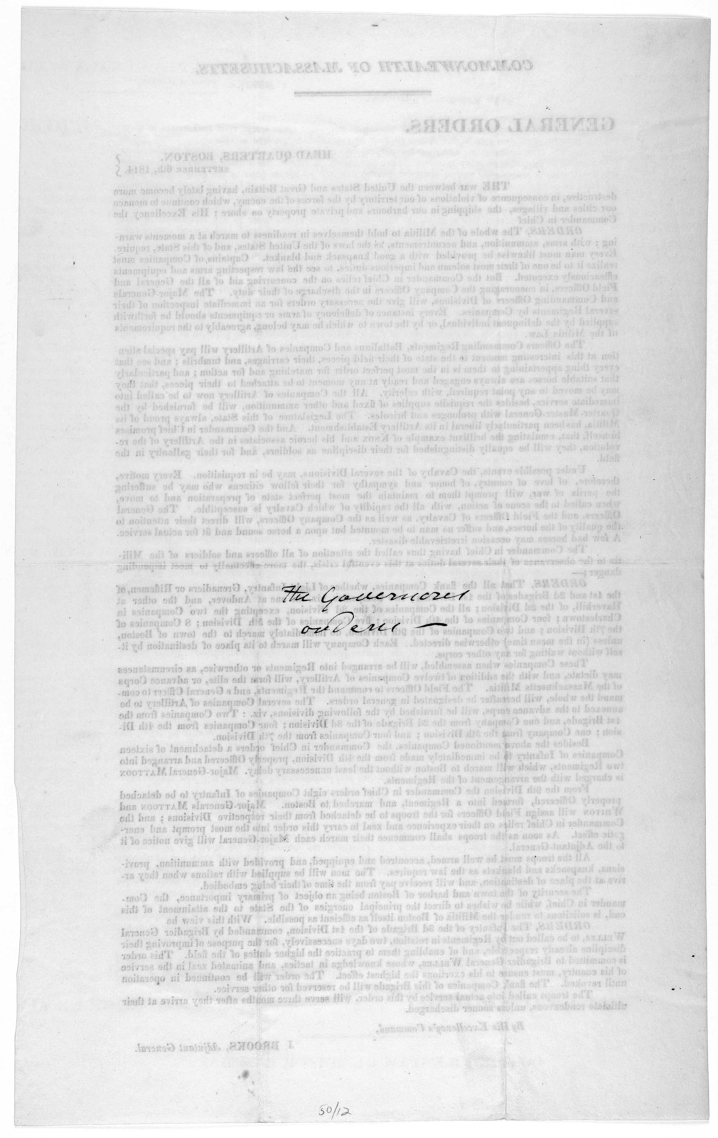 Commonwealth of Massachusetts. General orders. Head-quarters, Boston September 6th, 1814 ... By His Excellency's command. J. Brooks. Adjutant General [Boston 1814].