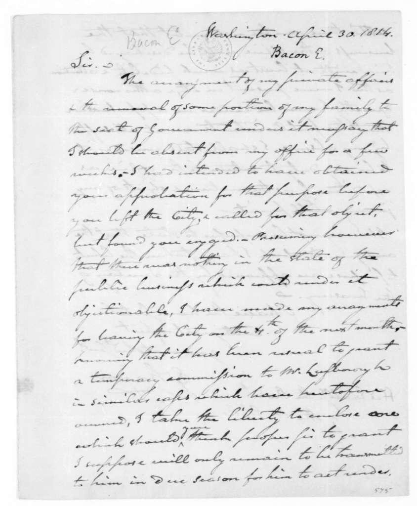 E. Bacon to James Madison, April 30, 1814.