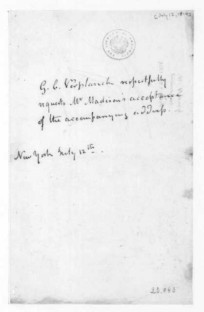 G. C. Verplanck to James Madison, July 12, 1814. Transmittal.