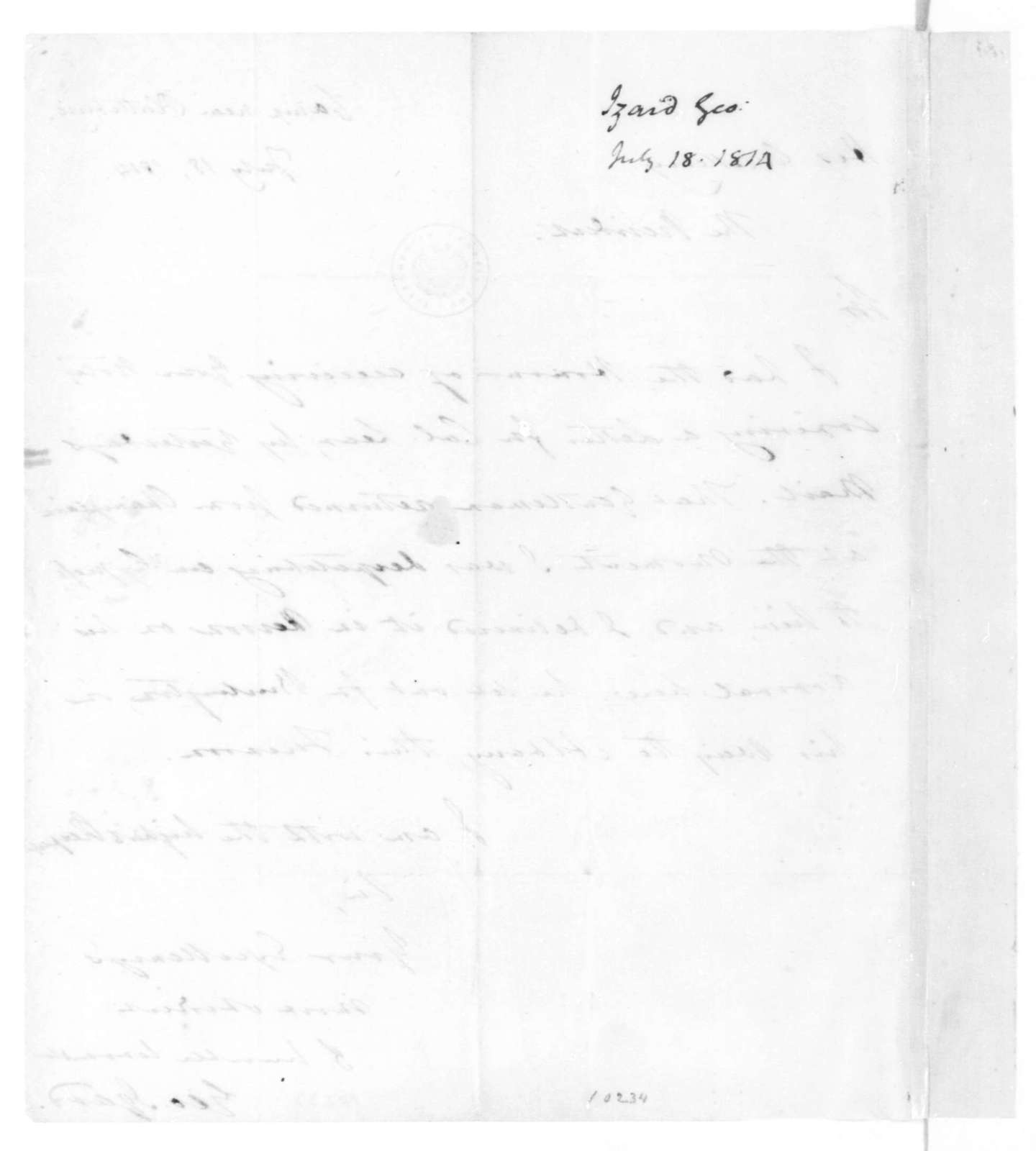 George Izard to James Madison, July 18, 1814.