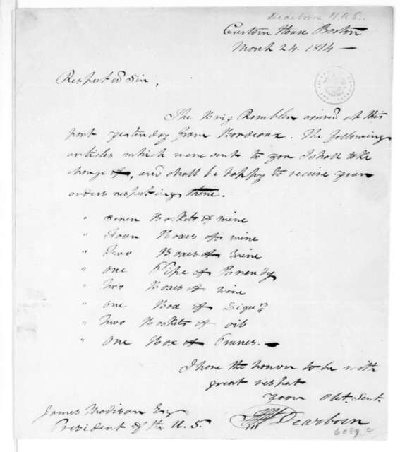 Henry Alexander Scammell Dearborn to James Madison, March 24, 1814. Invoice and two receipts and accounts.