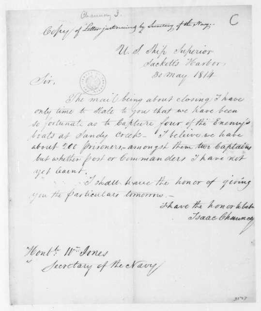 Isaac Chauncey to William Jones, May 30, 1814.
