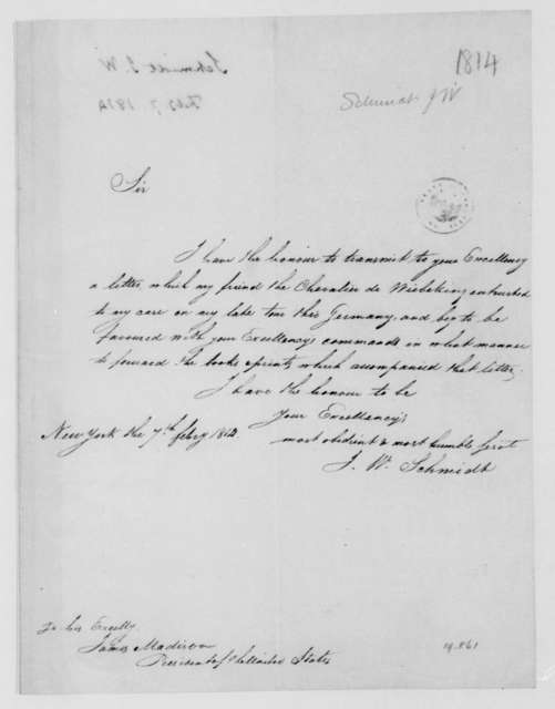J. W. Schmidt to James Madison, February 7, 1814.